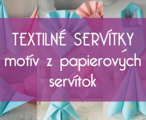 textilné-servítky,-motív-z-papierových-servítok
